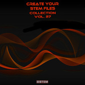 Create Your Stem Files Collection, Vol. 27 (Instrumental Versions And Tracks With Separate Sounds) by Express Groove