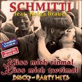 KÜSS MICH EINMAL, KÜSS MICH ZWEIMAL Disco Party Hits (Techno Dance, Karneval, English DJ Mix) de Schmitti