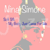 Soft Silk - My Baby Just Cares For Me de Nina Simone