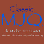 Classic MJQ by Modern Jazz Quartet