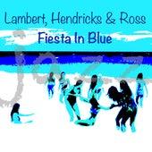 Fiesta In Blue by Lambert Henricks