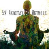 59 Meditation Network by Lullabies for Deep Meditation