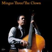 Mingus Three / The Clown von Charles Mingus