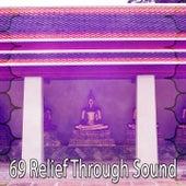 69 Relief Through Sound von Yoga
