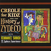 Creole for Kidz & The History of Zydeco by Terrance Simien