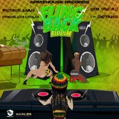 Fling Back Riddim by Various Artists