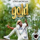 Gold EP de Lord Morgan