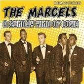A Sunday Kind of Love (Remastered) de The Marcels