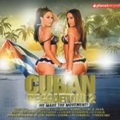 Cuban Reggaeton!, Vol. 2 by Various Artists