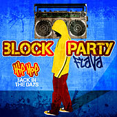 Block Party Flava - Hip Hop Back In the Days by Various Artists