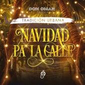 NAVIDAD PA LA CALLE von Don Omar