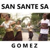 San Sante Sa by Gomez