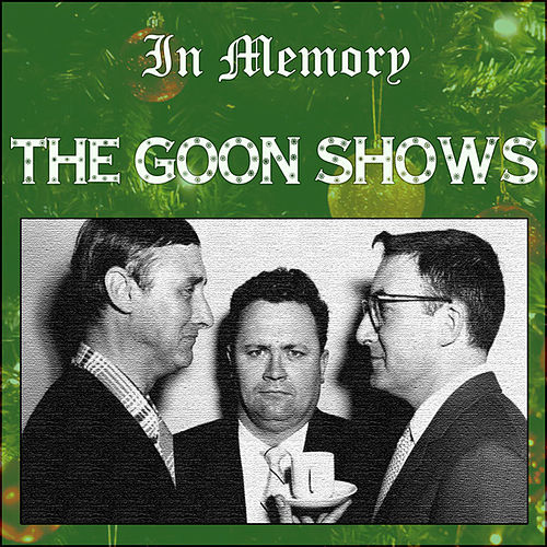 The Goon Shows - In Memory by Peter Sellers