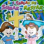 Las Tablas de Sumar y Restar: Los Amigos de los Niños de Hugo Liscano