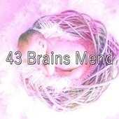 43 Brains Mend by Rockabye Lullaby