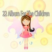 22 Album for the Children by Canciones Infantiles