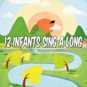12 Infants Sing a Long de Canciones Para Niños