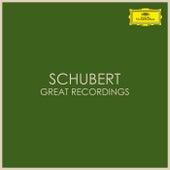 Schubert - Great Recordings by Franz Schubert