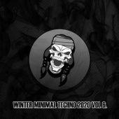 Winter Minimal Techno 2020, Vol. 6 de Various Artists