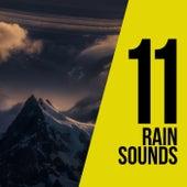 11 Rain Sounds by Rain Sounds Sleep