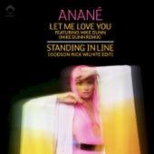Let Me Love You (Remixes) von Anané