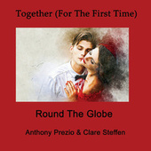 Together (For the First Time) von Round the Globe