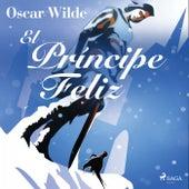 El Príncipe Feliz by Oscar Wilde