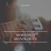 Moondog Monologue fra Moondog