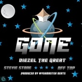 Gone by Diezel The Great