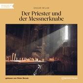 Der Priester und der Messnerknabe (Ungekürzt) by Oscar Wilde