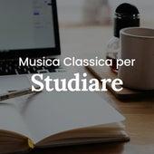 Musica classica per studiare di Various Artists