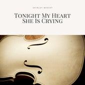 Tonight My Heart She Is Crying von Shirley Bassey