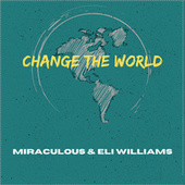 Change the World by Miraculous