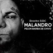 Malandro Pelon Barba de Chivo by Desorden KDC