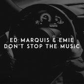 Don't Stop the Music de Ed Marquis