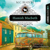 Hamish Macbeth riecht Ärger - Schottland-Krimis, Teil 9 (Ungekürzt) von M. C. Beaton