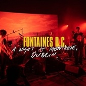 A Night at Montrose - Selects by Fontaines D.C.