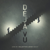 Deja Vu by 48Th St. Collective