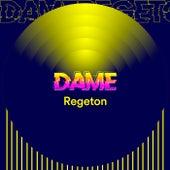 Dame Regeton de Various Artists