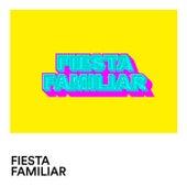 Fiesta Familiar von Various Artists