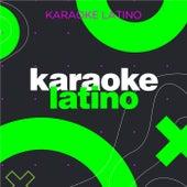 Karaoke Latino by Various Artists