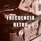 Frecuencia Retro de Various Artists