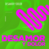 Desamor y Dolor by Various Artists