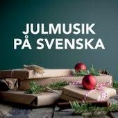 Julmusik  på svenska by Various Artists