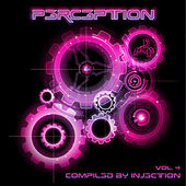 Perception Volume 4 - Compiled By Injection de Various Artists