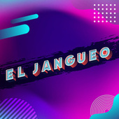 El Jangueo von Various Artists