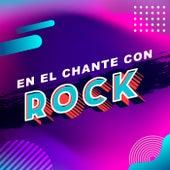 En El Chante Con Rock de Various Artists