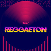 Duro Reggaeton von Various Artists