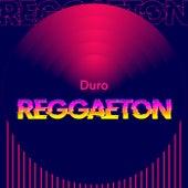 Duro Reggaeton de Various Artists