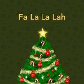 Fa La La Lah by Various Artists
